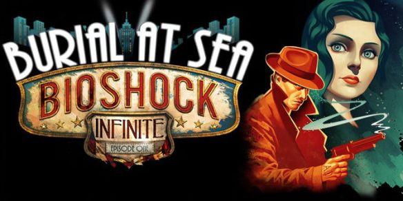 BioShock Infinite Burial at Sea