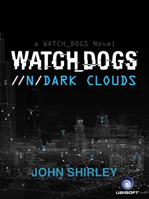 Watch_Dogs_Dark_Clouds-EBOOK_Cover